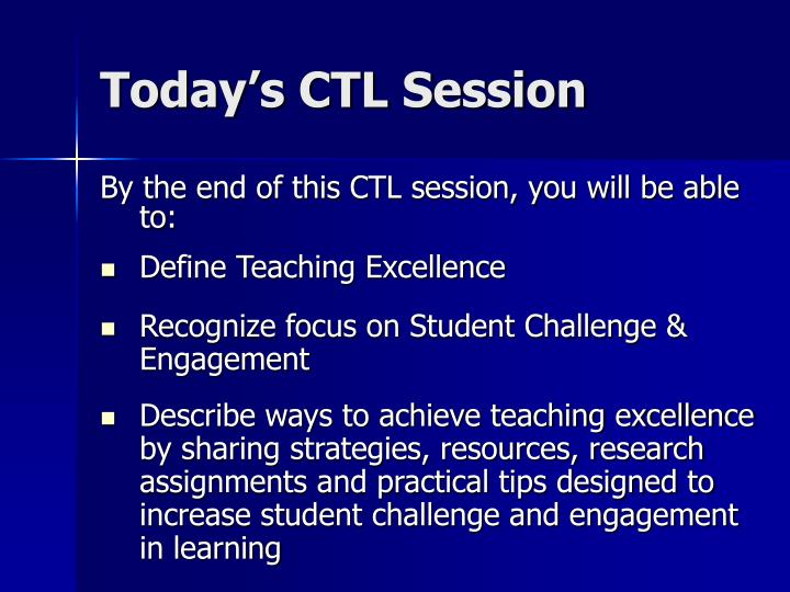 Today s ctl session