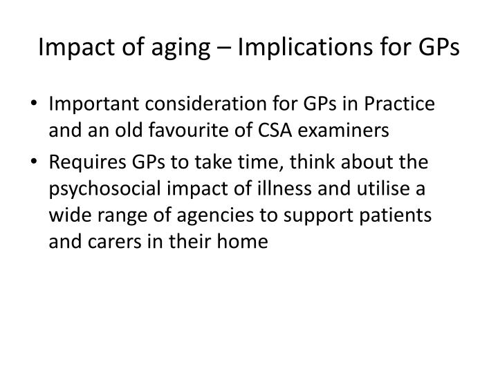 Impact of aging implications for gps
