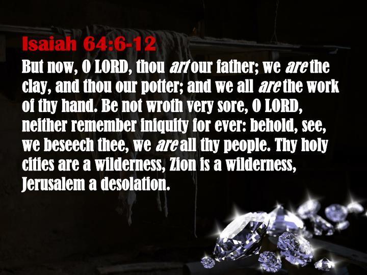 Isaiah 64:6-12