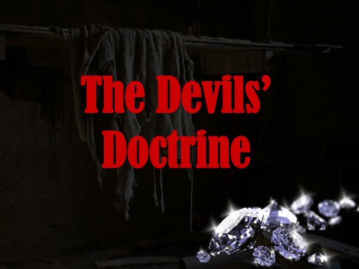 The Devils' Doctrine