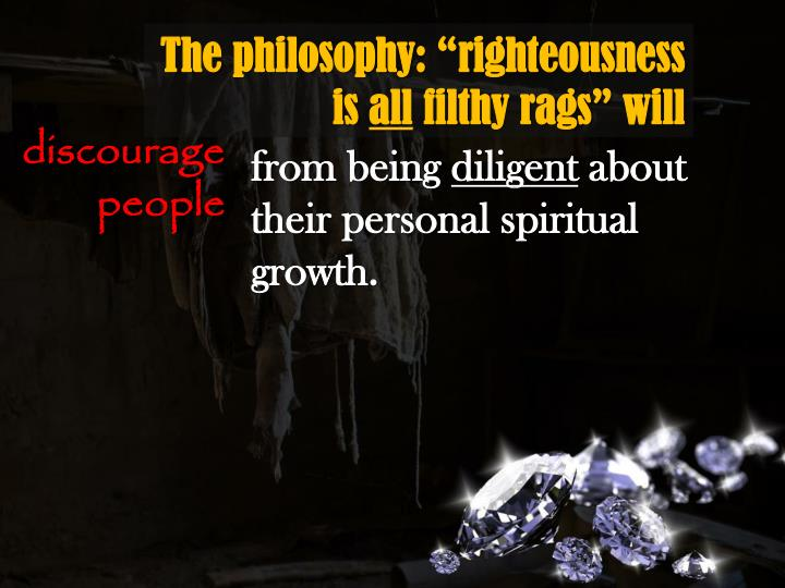 """The philosophy: """"righteousness is"""
