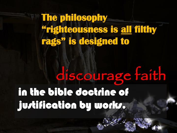 """The philosophy """"righteousness is"""