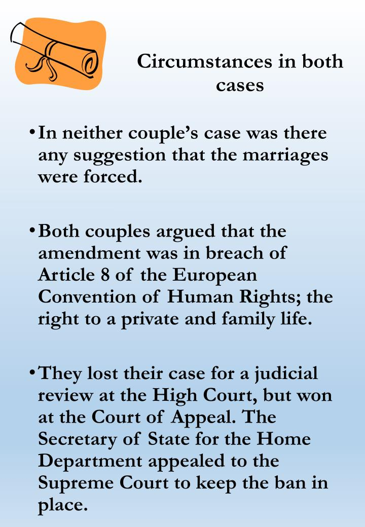 Circumstances in both cases