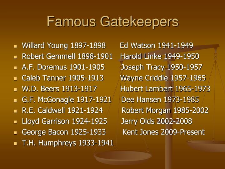 Famous Gatekeepers