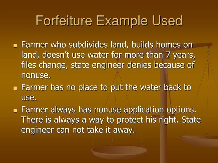Forfeiture Example Used