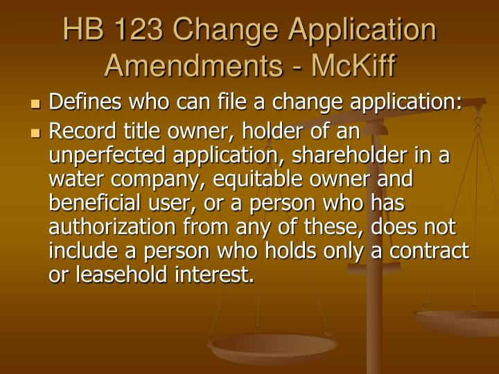 HB 123 Change Application Amendments -