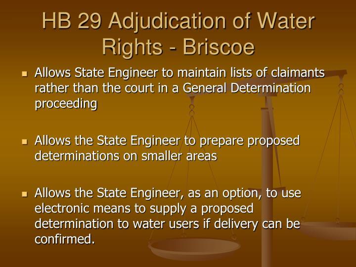 HB 29 Adjudication of Water Rights - Briscoe