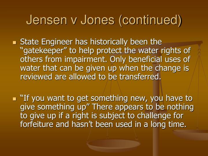 Jensen v Jones (continued)