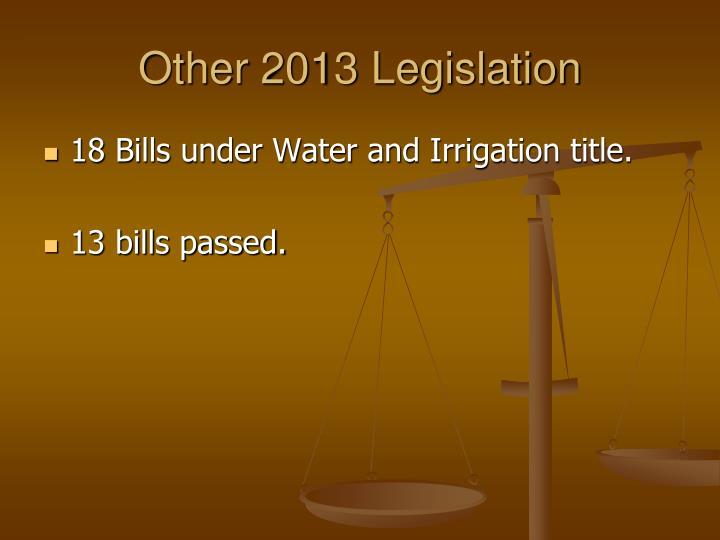 Other 2013 Legislation