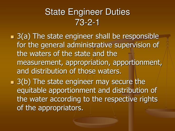 State engineer duties 73 2 1