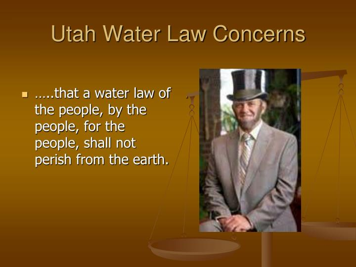 U tah water law concerns
