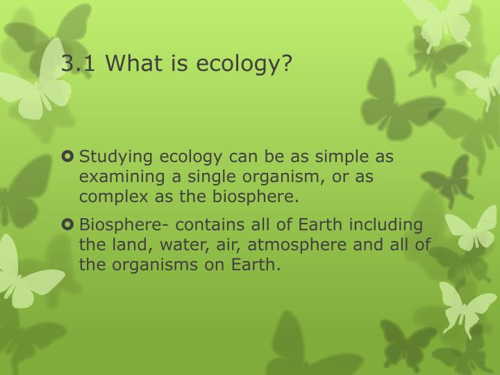 3 1 what is ecology1