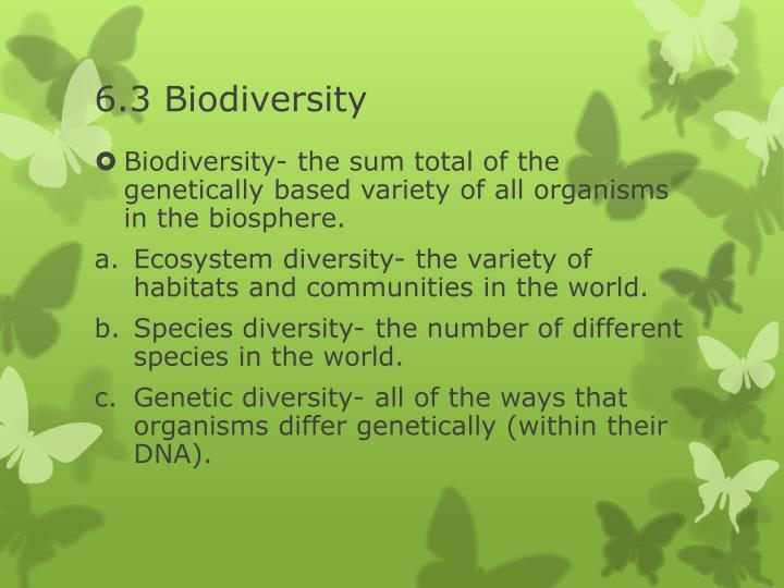 6.3 Biodiversity