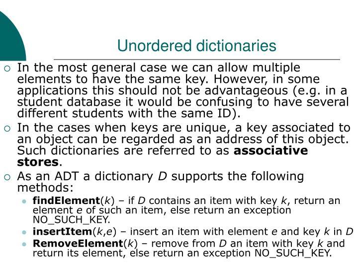 Unordered dictionaries
