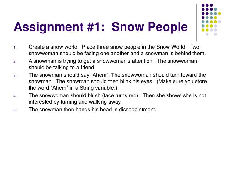 Assignment #1:  Snow People