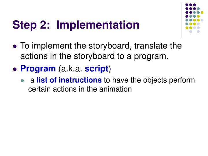 Step 2:  Implementation
