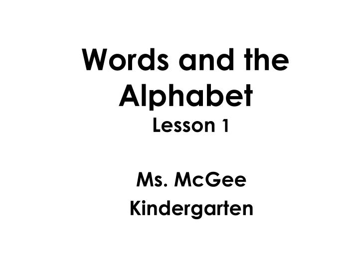 words and the alphabet n.