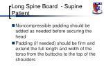 long spine board supine patient1