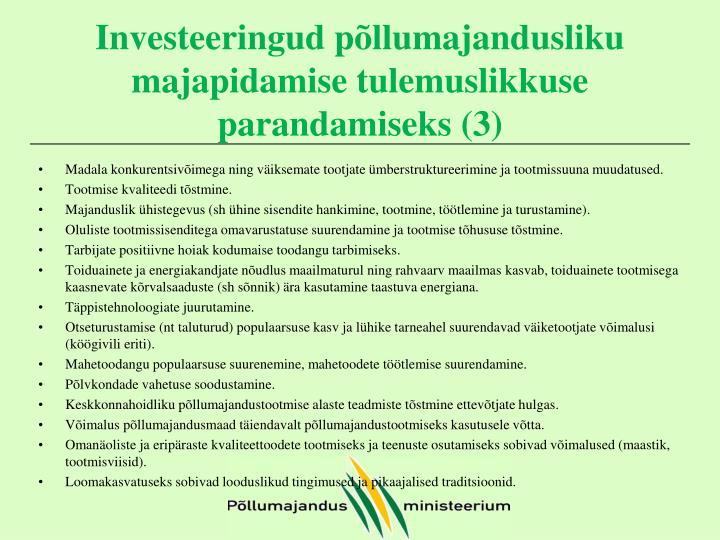 Investeeringud põllumajandusliku majapidamise tulemuslikkuse parandamiseks (3)
