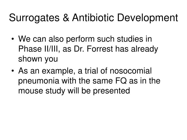 Surrogates & Antibiotic Development