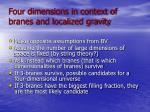 four dimensions in context of branes and localized gravity