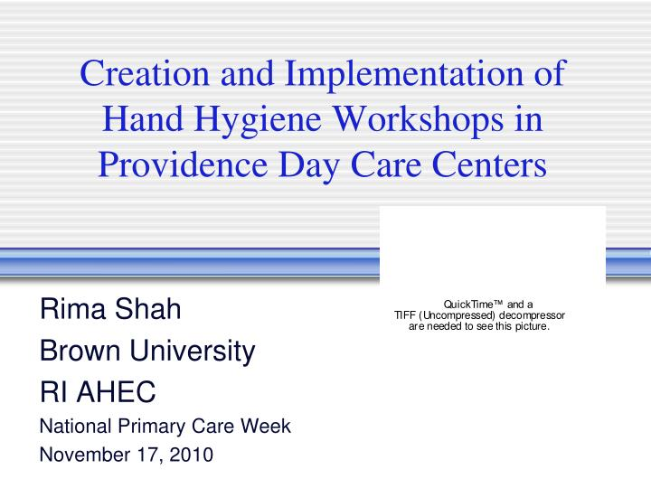 creation and implementation of hand hygiene workshops in providence day care centers n.