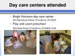 day care centers attended
