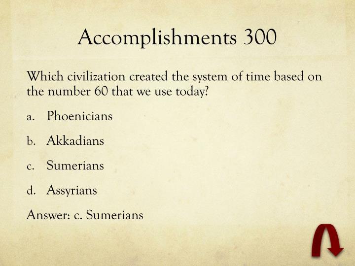 Accomplishments 300