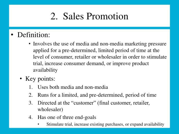 2.  Sales Promotion