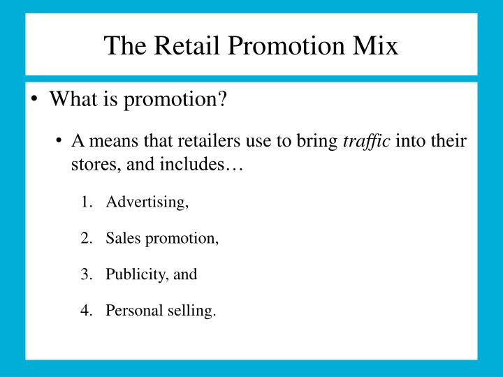 The retail promotion mix1