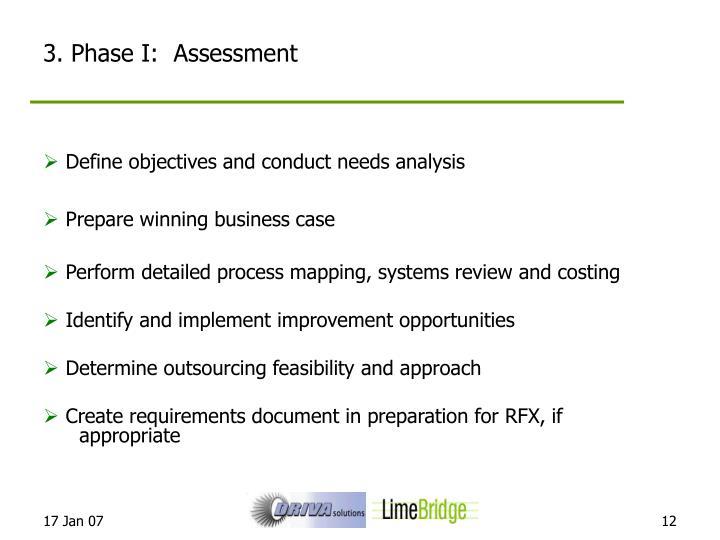 3. Phase I:  Assessment