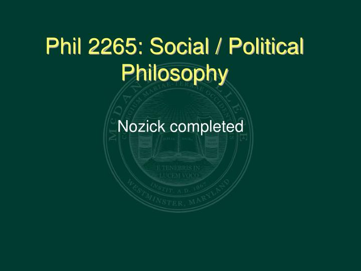 an introduction to nozicks enlightenment In fact, nozick was the disinterested intellectual that laissez-faire had been searching for since congress passed the emergency nozick started out a classic of the type: a brooklyn kid, one generation off the shtetl, toting a dog-eared plato but along the way to.