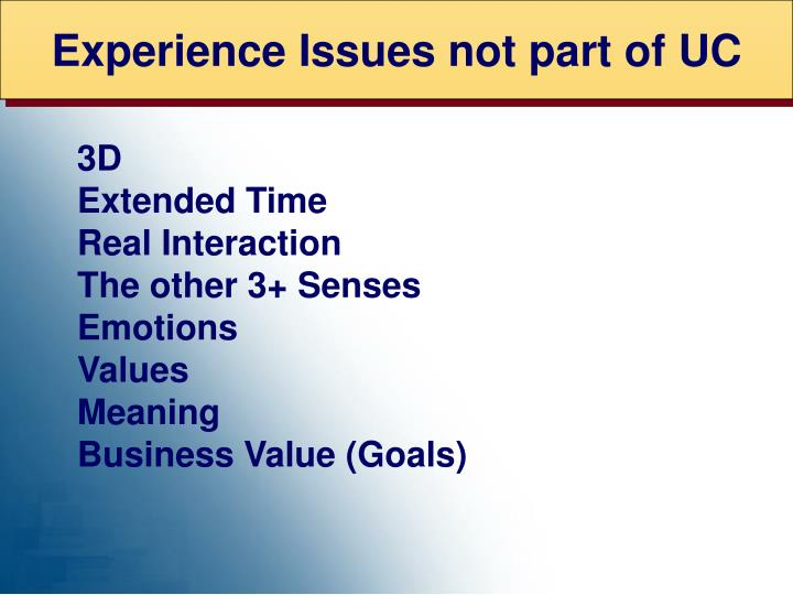 Experience Issues not part of UC