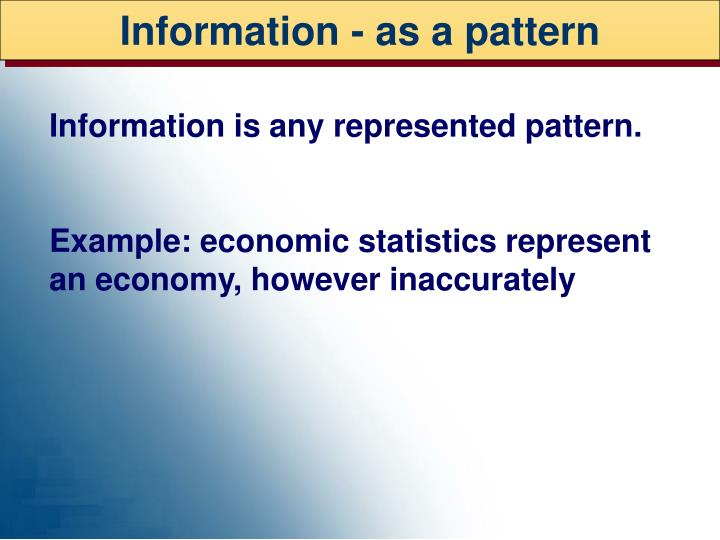 Information - as a pattern