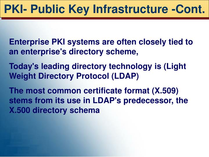 PKI- Public Key Infrastructure -Cont.