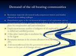 demand of the oil bearing communities