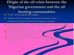 origin of the oil crisis between the nigerian government and the oil bearing communities