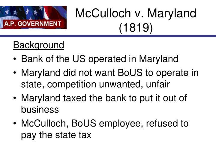 McCulloch v. Maryland (1819)