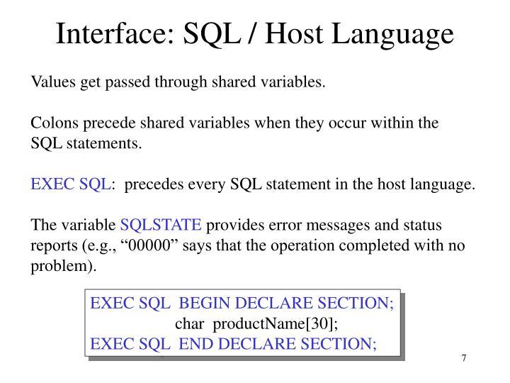 Interface: SQL / Host Language
