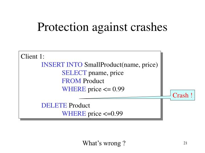 Protection against crashes