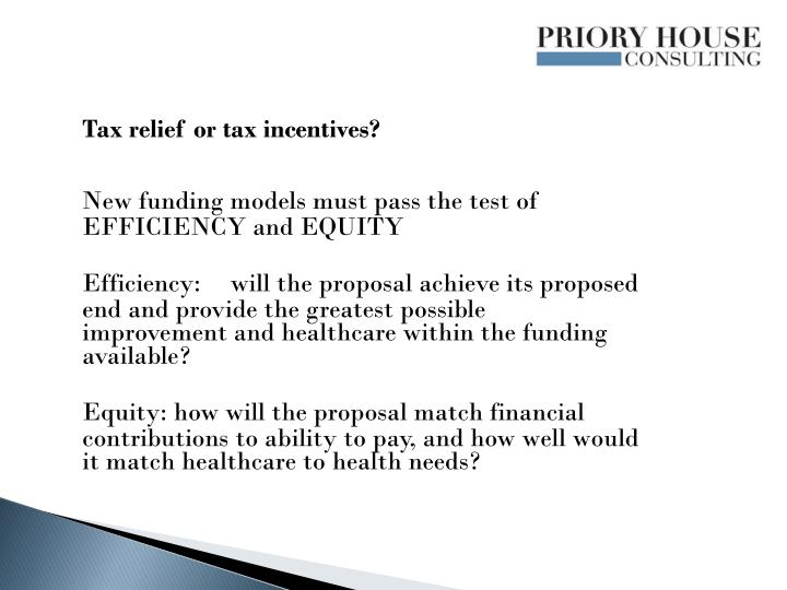 Tax relief or tax incentives?