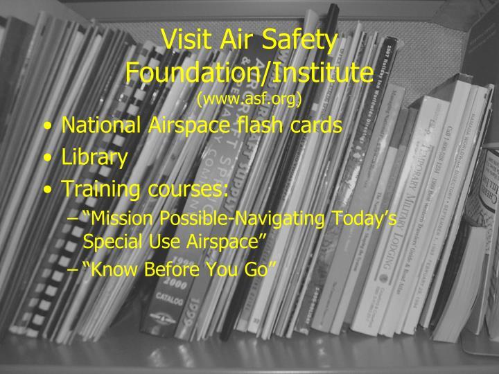 Visit Air Safety Foundation/Institute