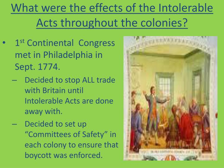 What were the effects of the Intolerable Acts throughout the colonies?