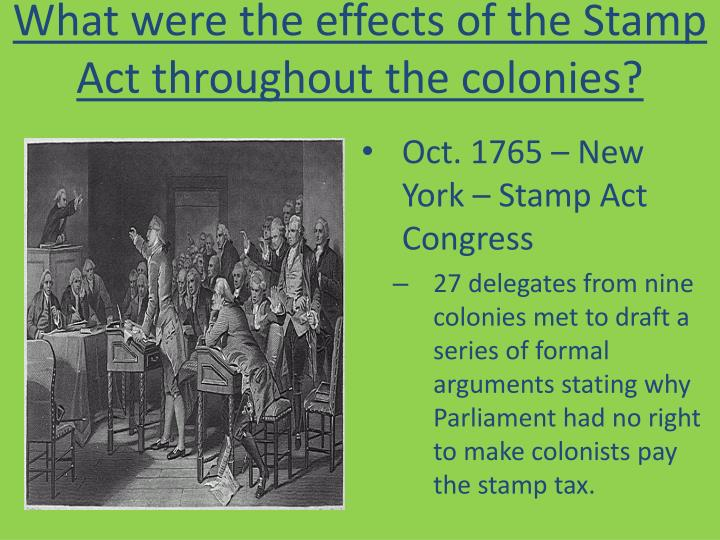 What were the effects of the Stamp Act throughout the colonies?