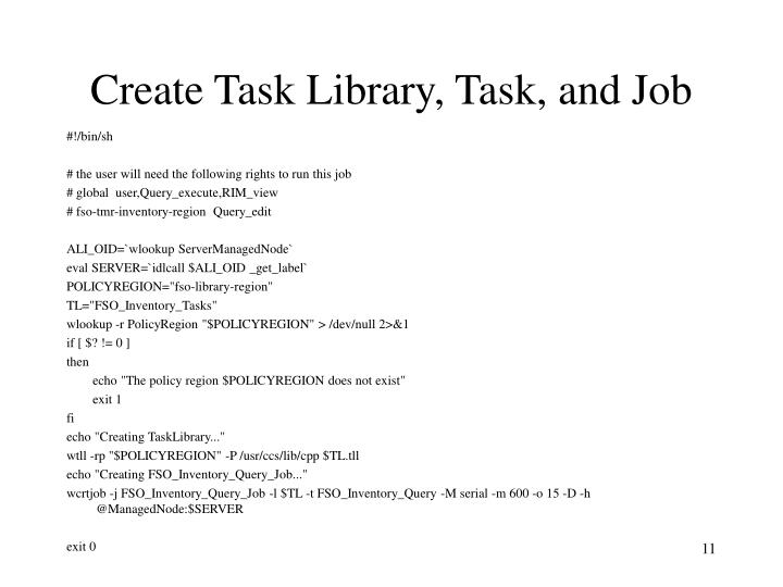 Create Task Library, Task, and Job