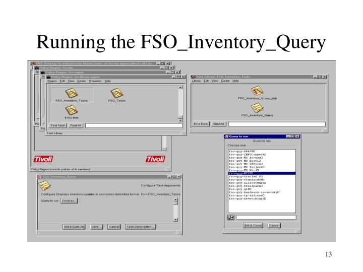 Running the FSO_Inventory_Query