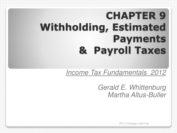 PPT CHAPTER 9 Withholding Estimated Payments Payroll