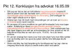 pkt 12 konklusjon fra advokat 16 05 09