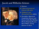 jacob and wilhelm grimm