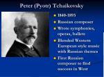 peter pyotr tchaikovsky